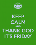 keep-calm-and-thank-god-it-s-friday-27.png